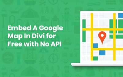 Embed A Google Map In Divi for Free with No API (Extremely Easy!)