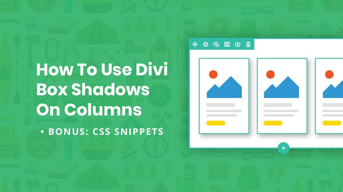 How To Use Divi Box Shadows On Columns
