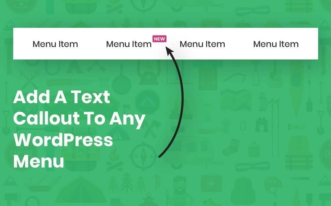 Add A Text Callout In Any WordPress Menu