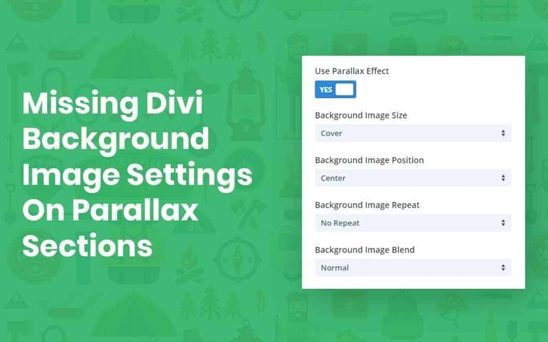 How To Use The Missing Divi Background Image Settings On Parallax Sections