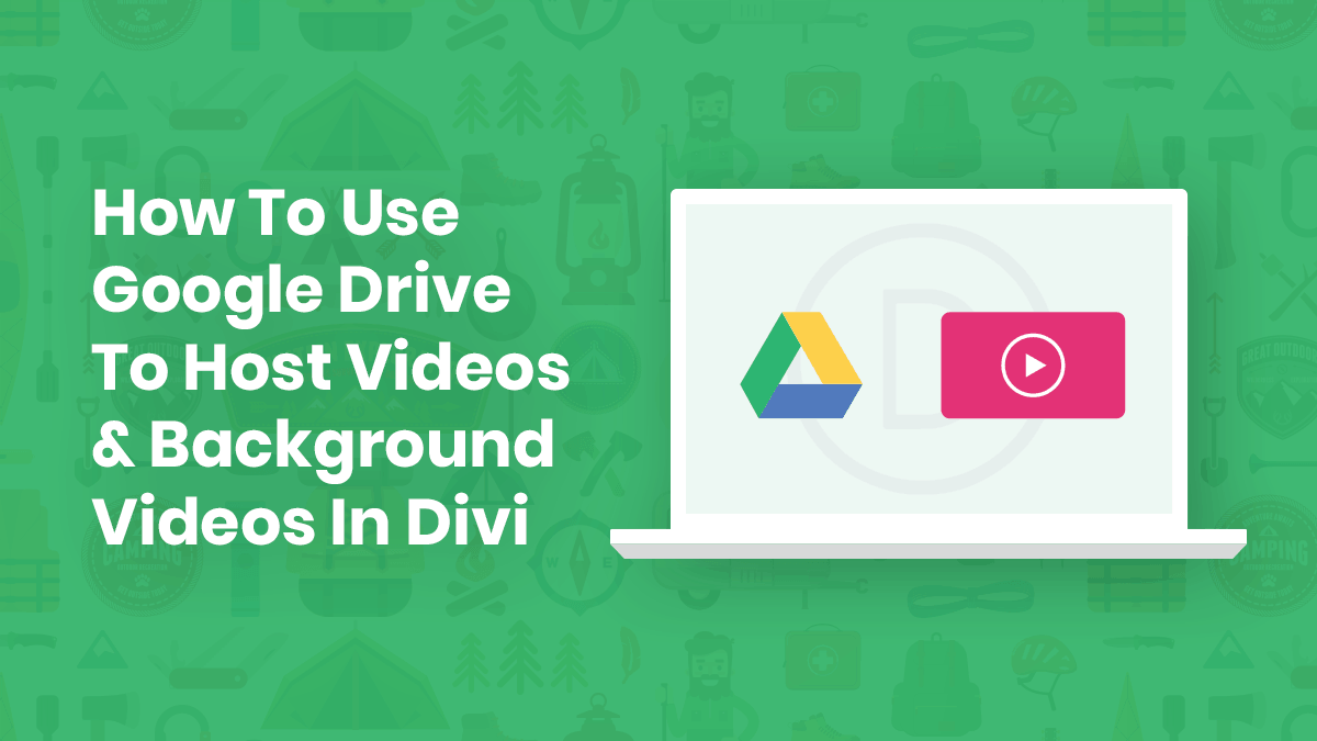 How To Use Google Drive to Host Videos and Background Videos In Divi