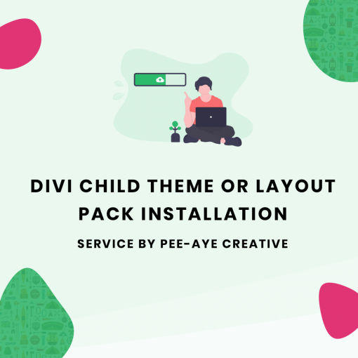 divi child theme or layout pack installation service