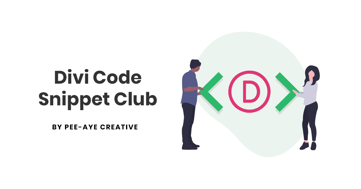 Divi Code Snippet Club by Pee-Aye Creative