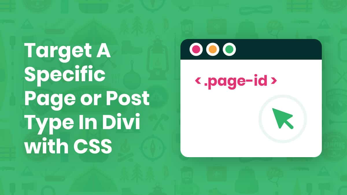 How To Target A Specific Page or Post Type With CSS In Divi