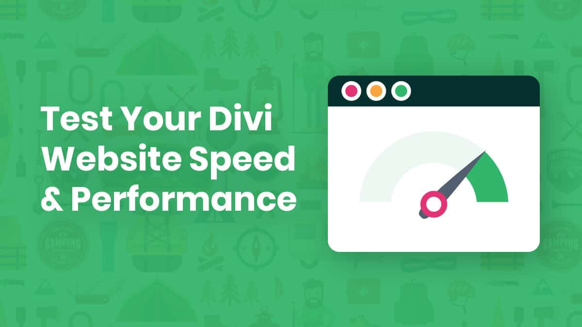 How to Test your Divi Website Speed and Performance