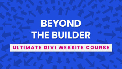 Beyond the Builder Ultimate Divi Website Design Course by Pee-Aye Creative