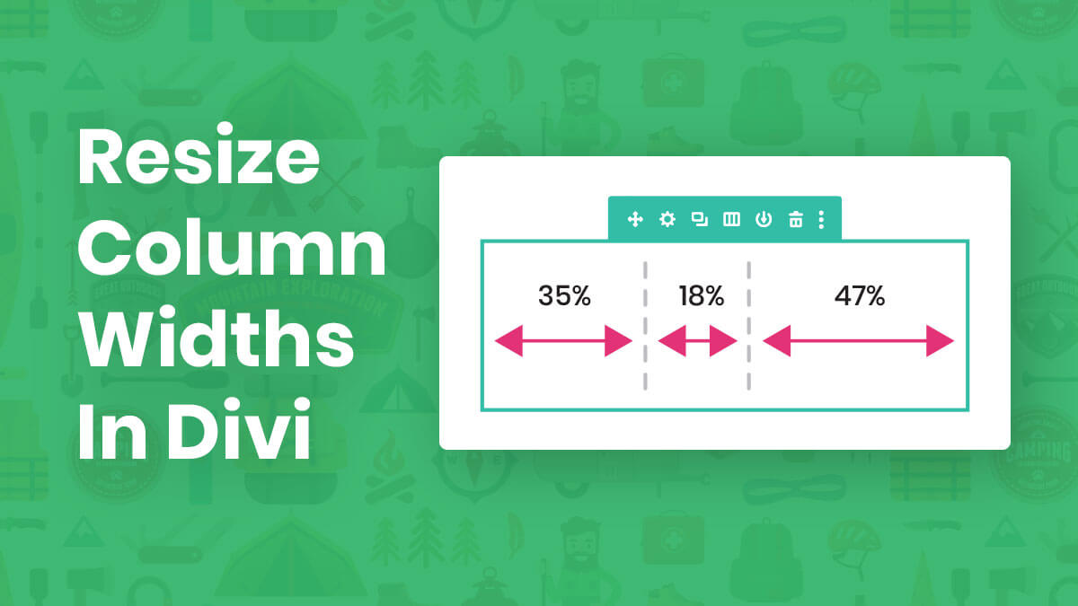 How To Resize Divi Column Widths