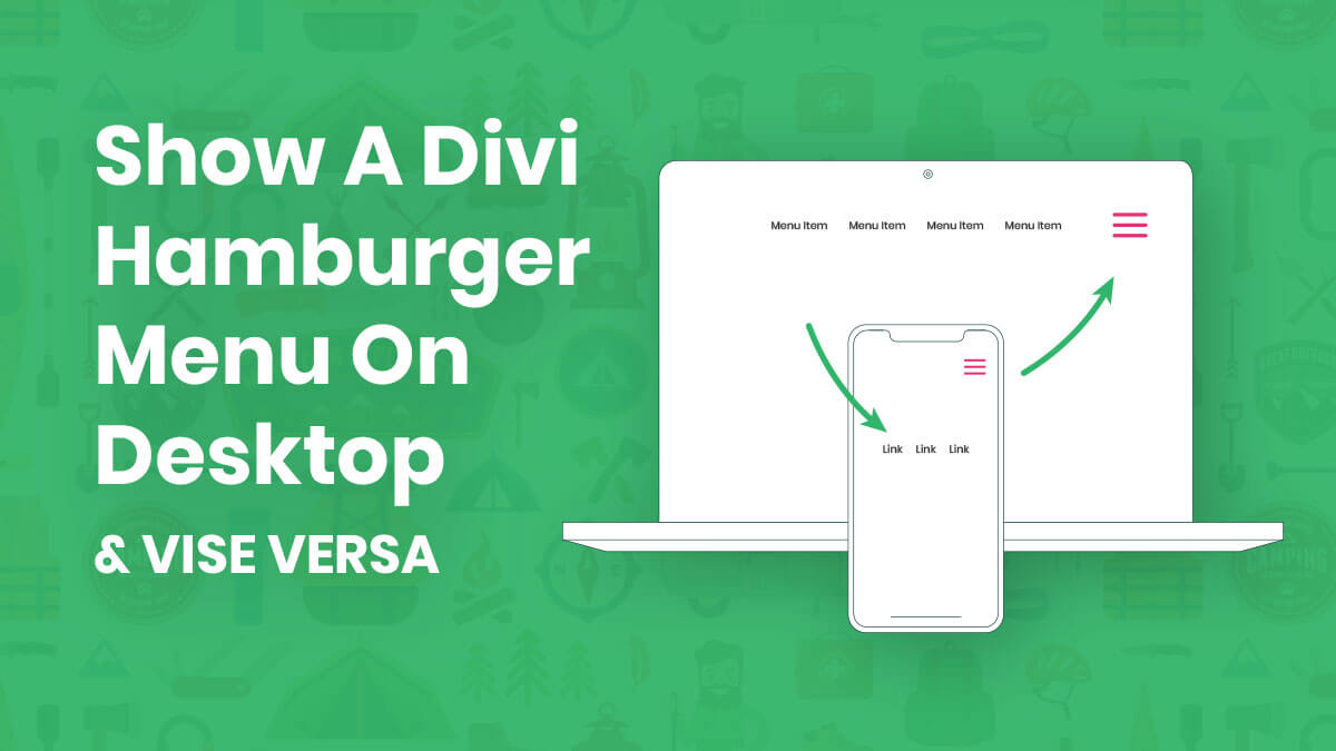 How To Show A Divi Hamburger Menu on Desktop (and Vise-Versa)