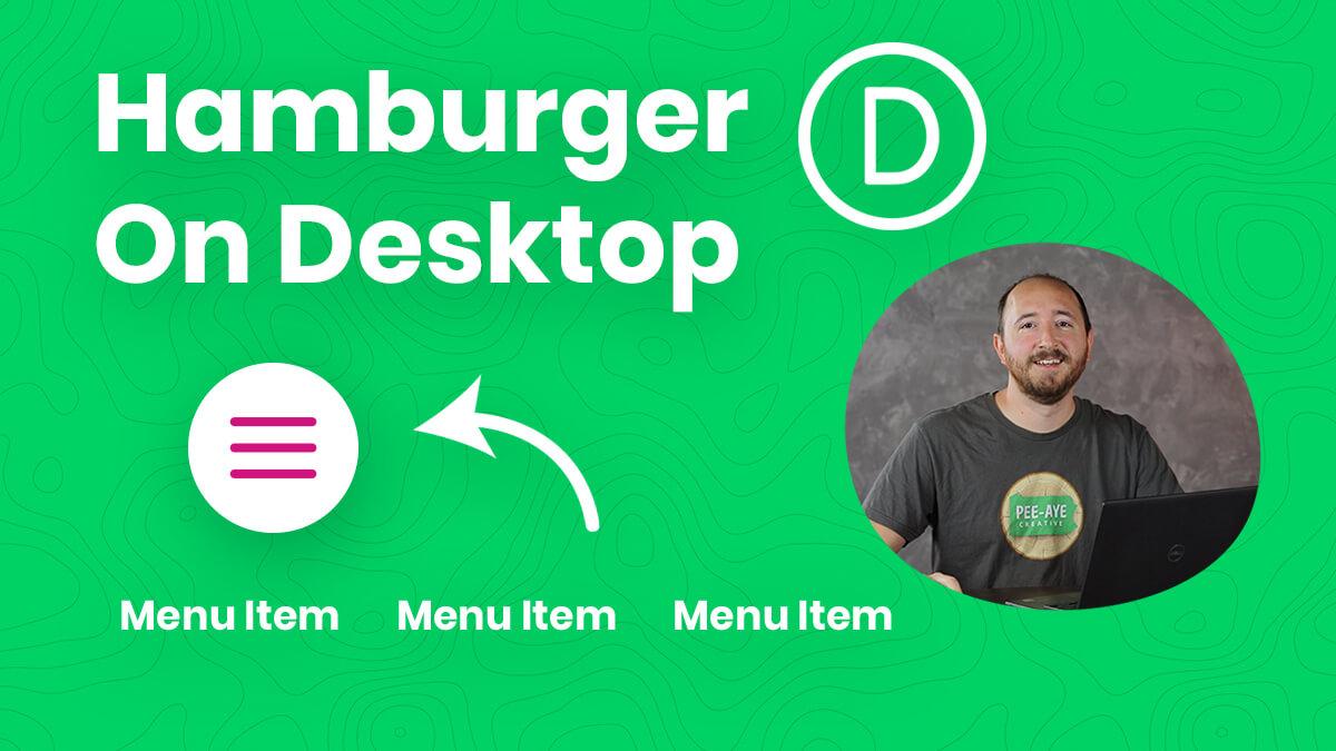 How To Show A Divi Mobile Hamburger Menu On Desktop YouTube Video Tutorial by Pee Aye Creative