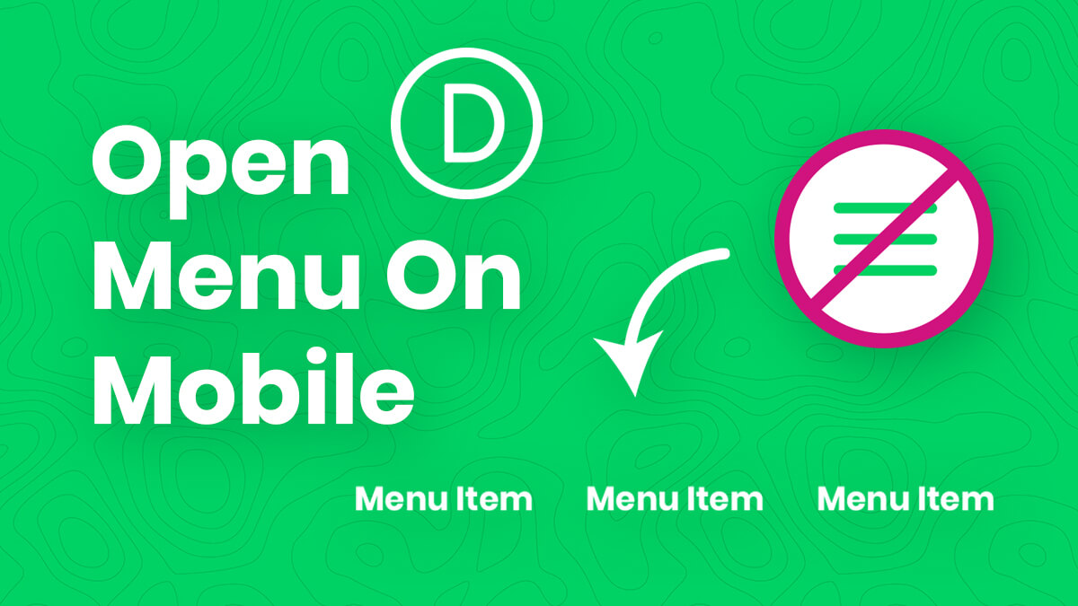 How To Show An Open Divi Menu On Mobile Instead Of The Hamburger Icon