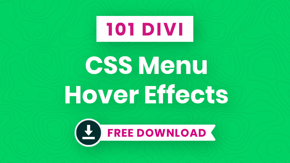 101 Free Download Of Custom Divi Menu CSS Hover Effects
