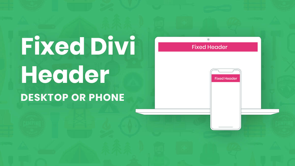 How To Make A Fixed Divi Header Menu On Desktop or Mobile