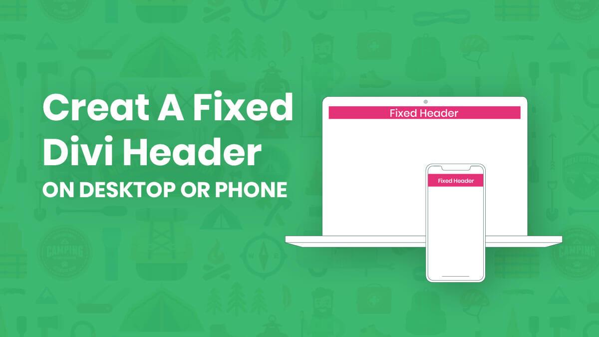 How To Make A Fixed Divi Header Menu On Desktop or Mobile
