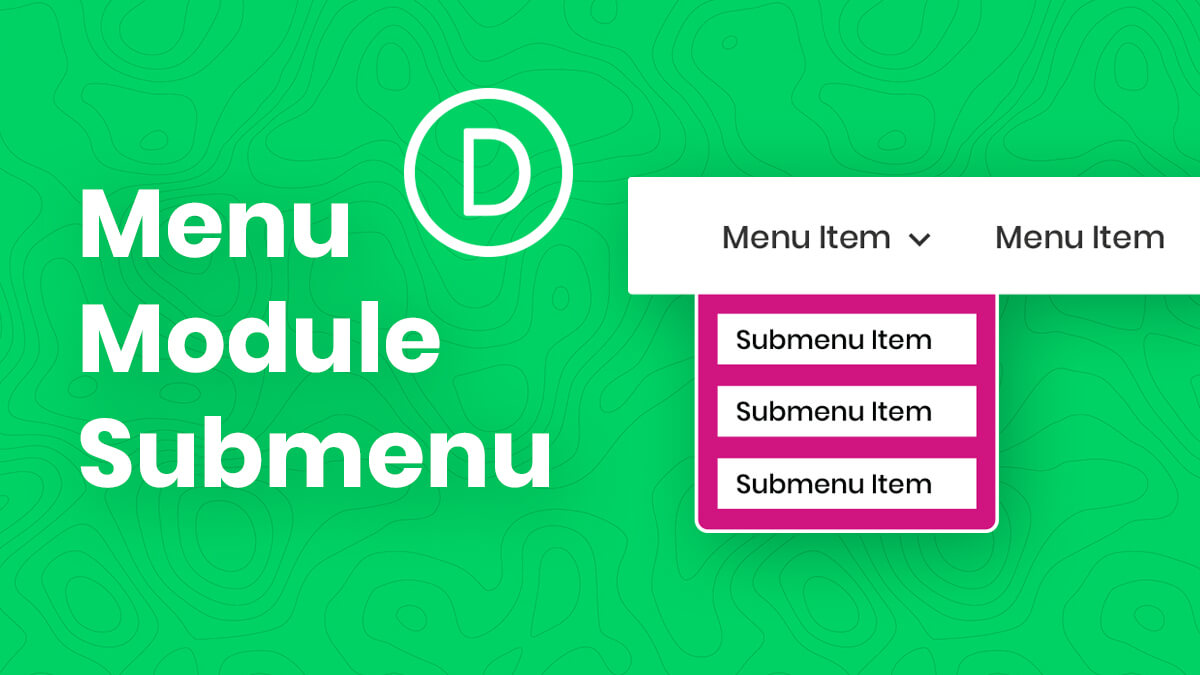 How To Style and Customize The Divi Menu Module Submenu Dropdown Tutorial by Pee Aye Creative