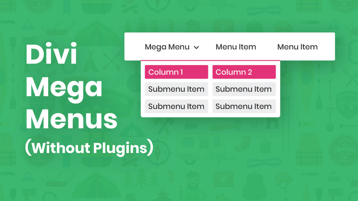 How To Create A Divi Mega Menu (Without Plugins)