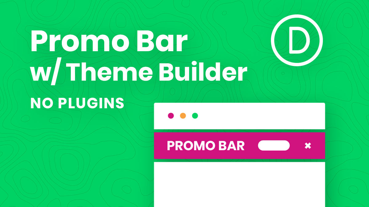 How To Create A Promo Bar In The Divi Theme Builder (Without Plugins)