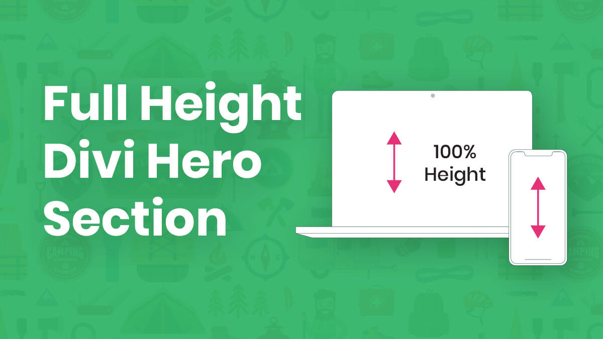 How To Make A Full Height Divi Hero Section