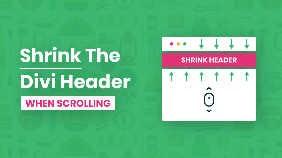 How To Shrink The Divi Header Menu When Scrolling