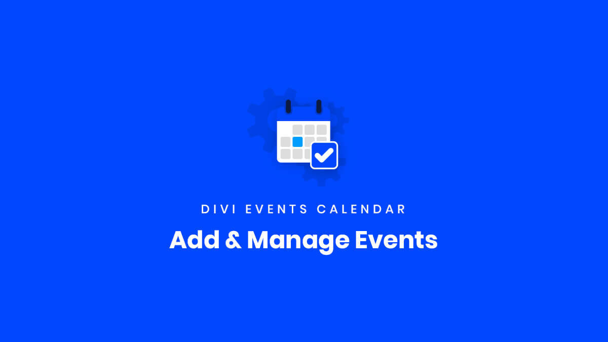 Add Manage Events for the Divi Events Calendar Plugin by Pee Aye Creative