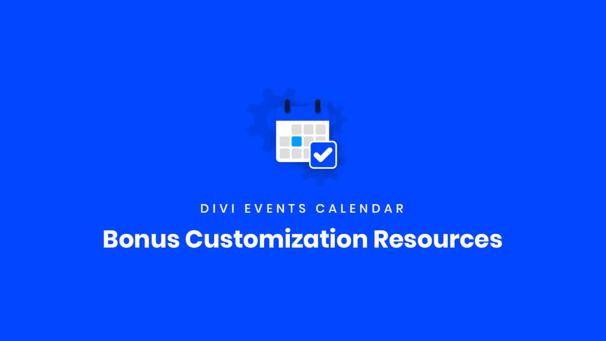 Bonus Customization Resources for the Divi Events Calendar Plugin by Pee Aye Creative