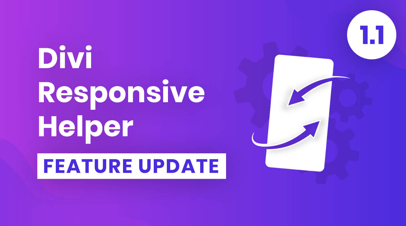 Divi Responsive Helper Plugin Feature Update 1.1