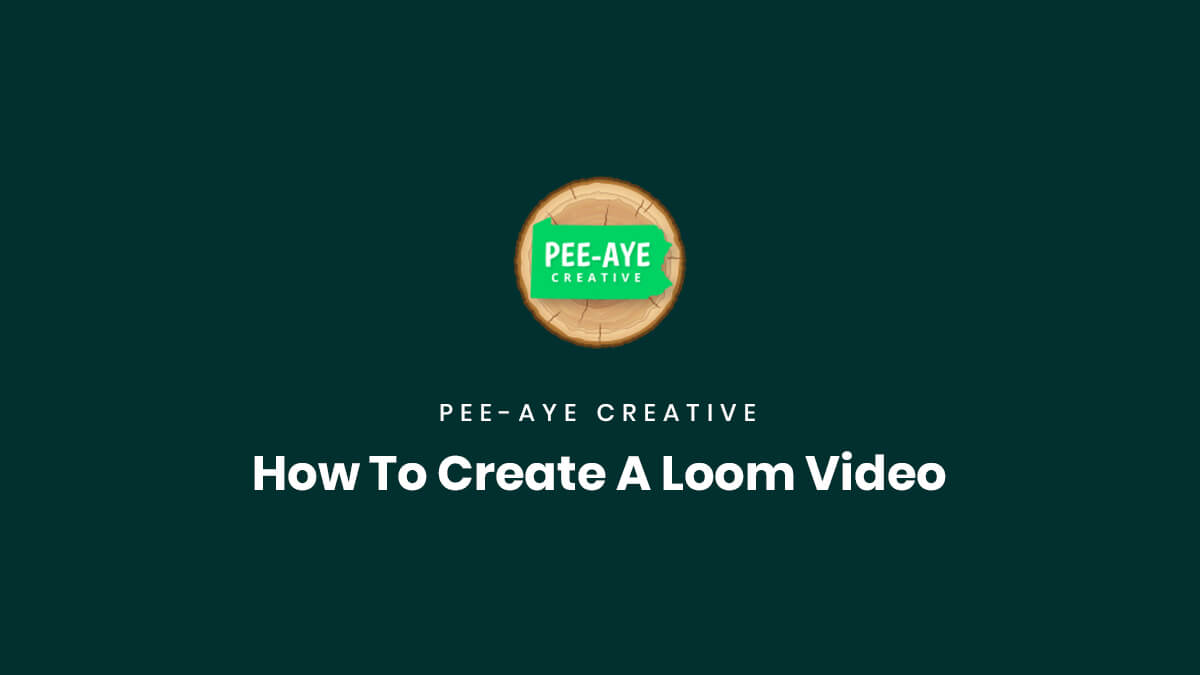 How To Create A Loom Video For Product Support by Pee Aye Creative