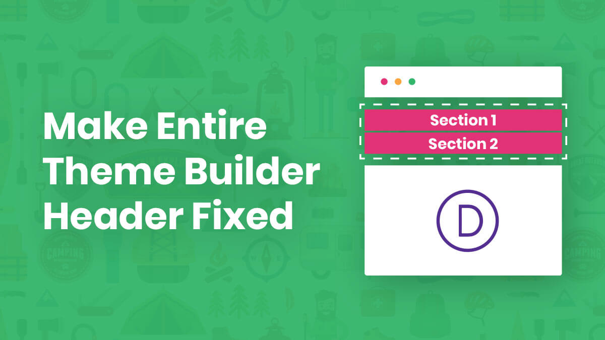 How To Make The Entire Divi Theme Builder Header Fixed (Even With Multiple Sections)