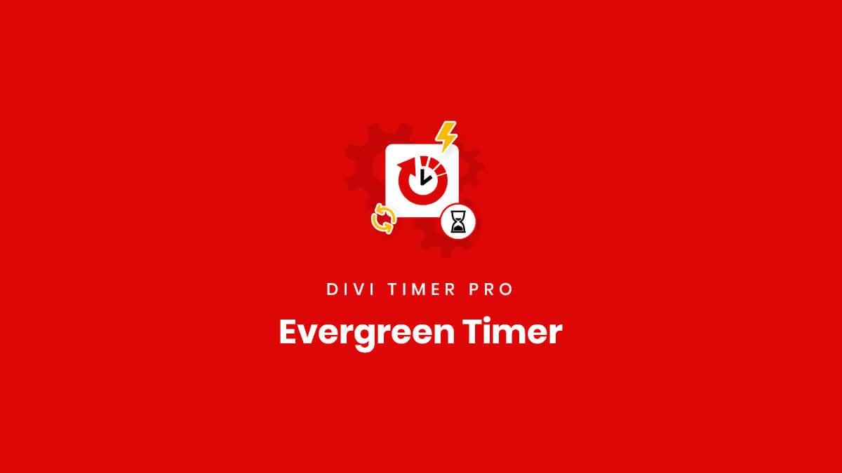 How To Use The Evergreen Countdown Timer Feature in the Divi Timer Pro Plugin by Pee Aye Creative