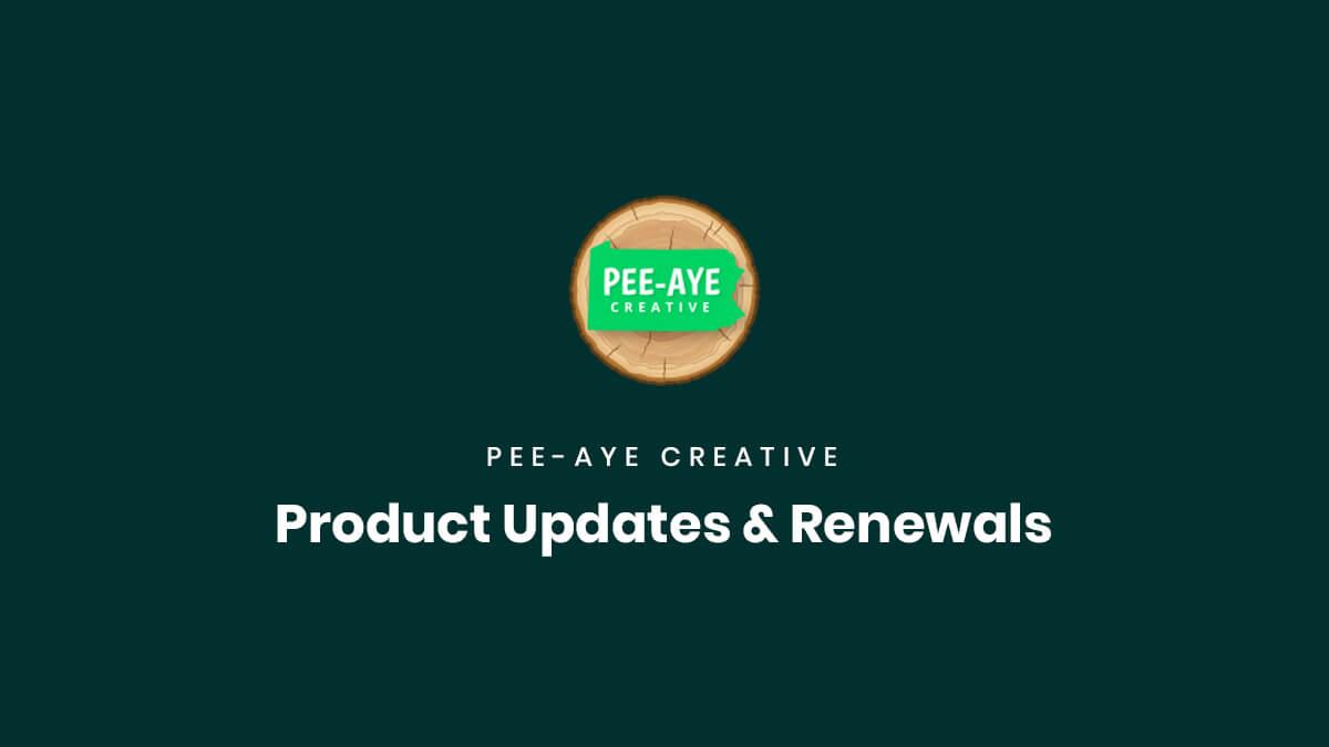 Product Updates and Renewals Documenation Pee Aye Creative