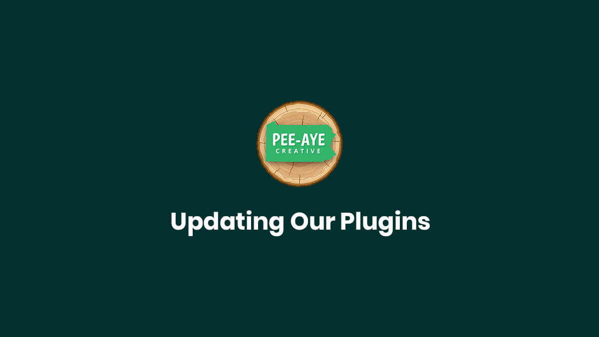 Updating Our Plugins Pee-Aye Creative
