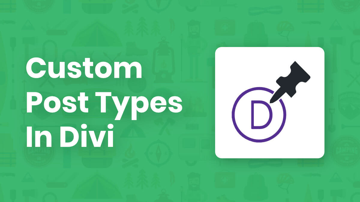 How To Create And Use Custom Post Types In Divi