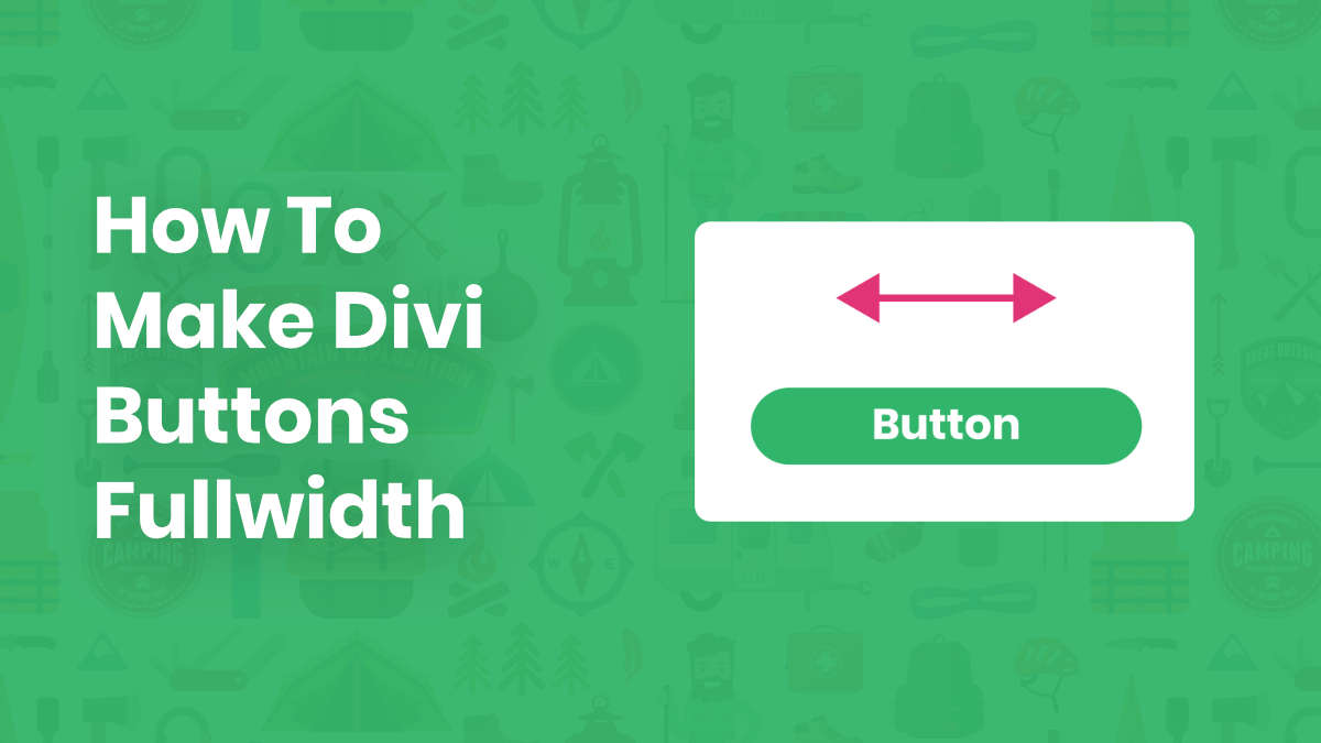 How To Make Divi Buttons Fullwidth