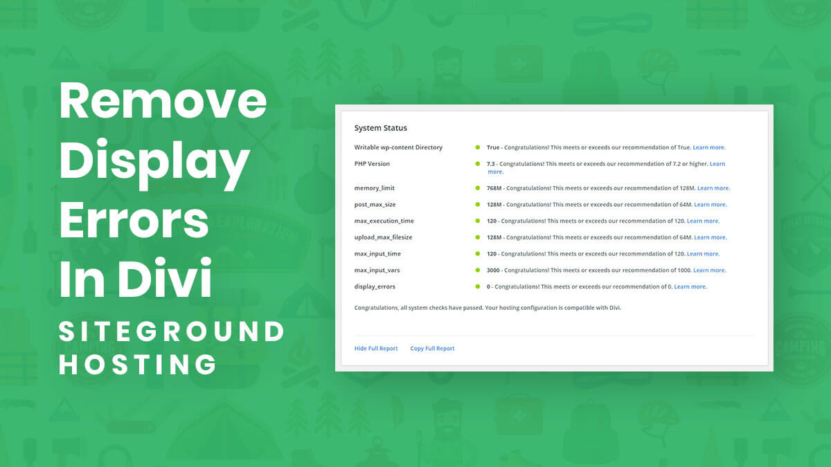 How To Remove Display Errors And Get All Green Lights In Divi Support Center Using Siteground Hosting