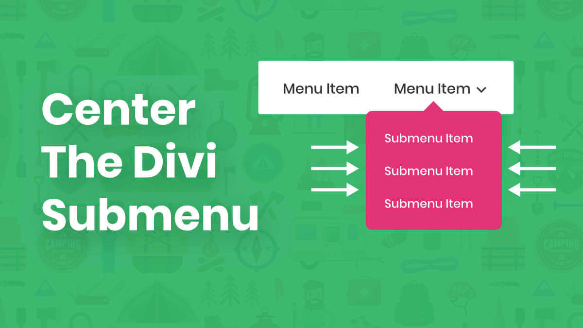 How To Center The Divi Dropdown Submenu