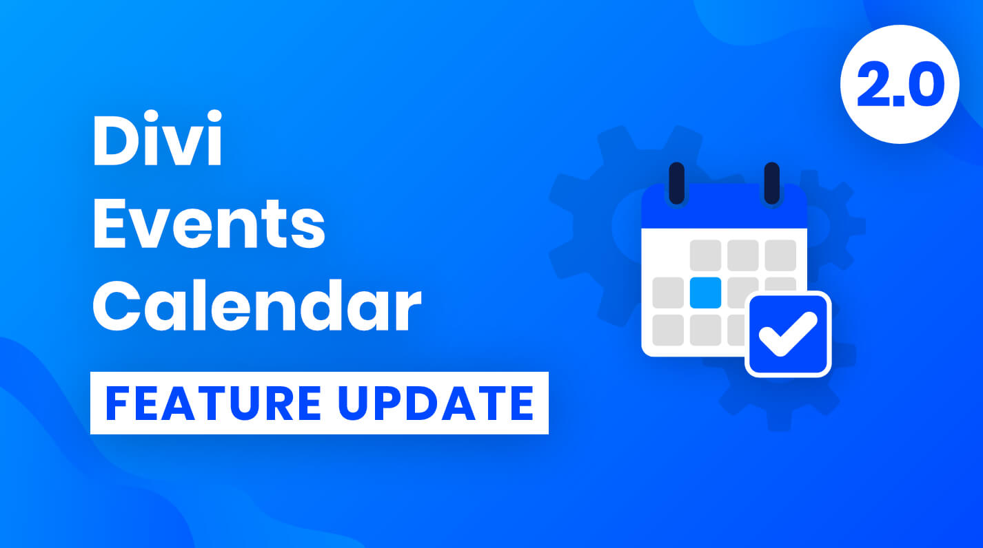 Divi Events Calendar Feature Update 2.0
