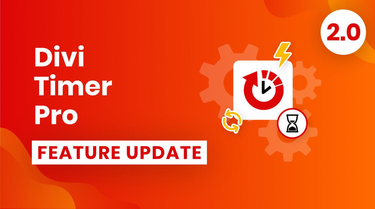 Divi Timer Pro Plugin Feature Update 2.0