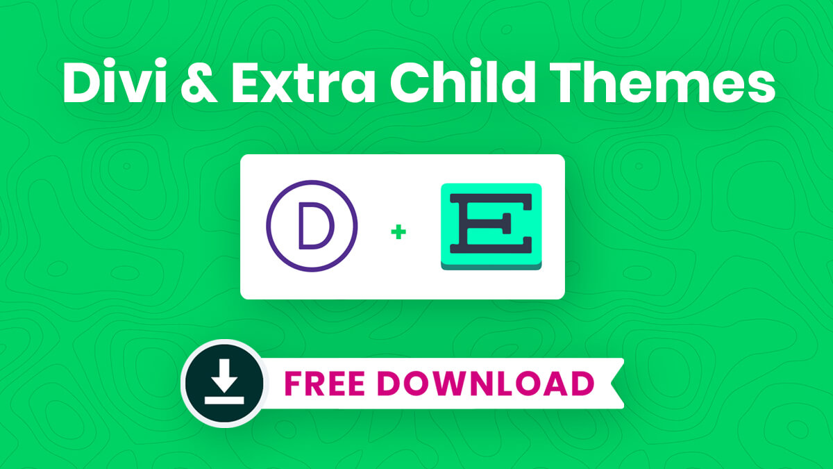 FREE Divi & Extra Child Themes Available To Download