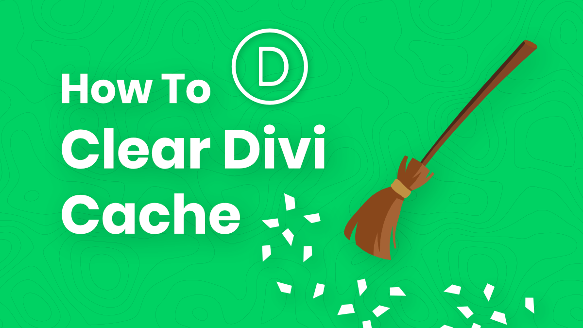 How To Clear Your Divi Website Cache