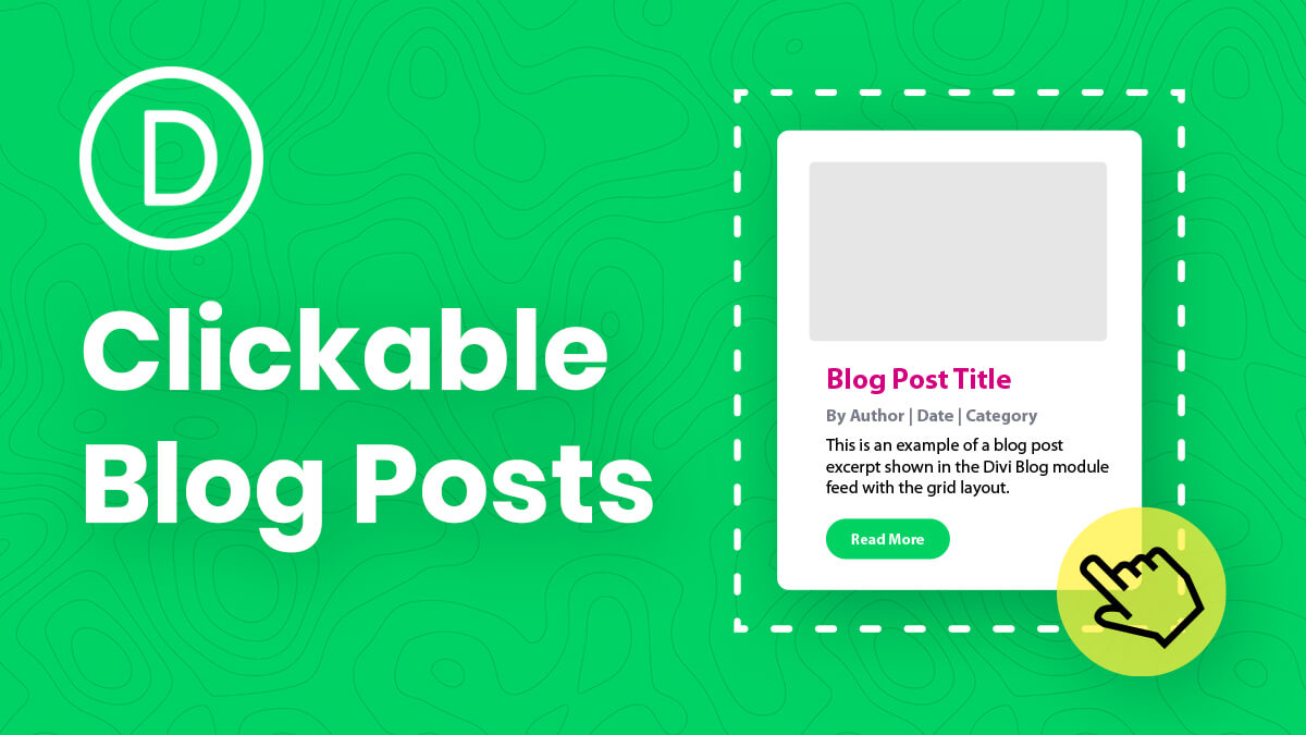 How To Make The Entire Divi Blog Module Posts Clickable