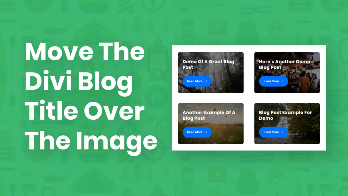 How To Move The Divi Blog Title, Text, And Button Over The Image