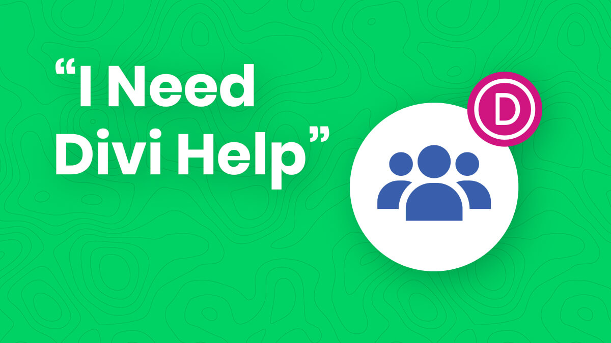 How To Properly Ask For Help In A Divi Facebook Group Tutorial Guide by Pee Aye Creative