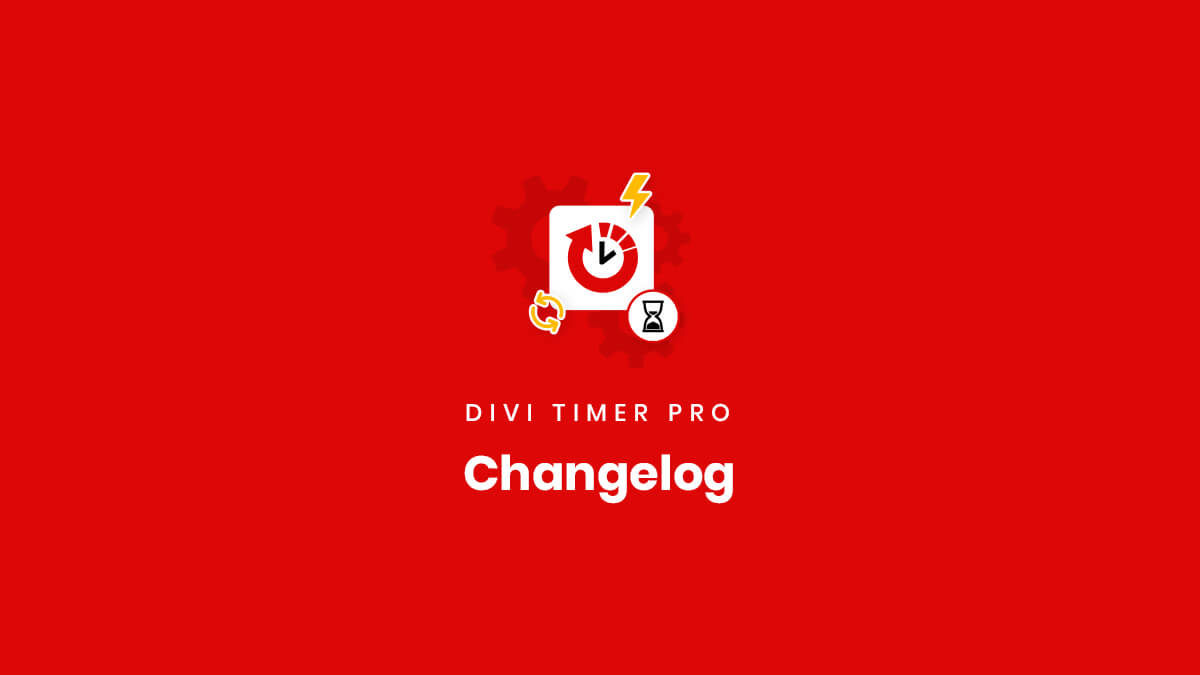 Changelog for the Divi Timer Pro Plugin by Pee Aye Creative