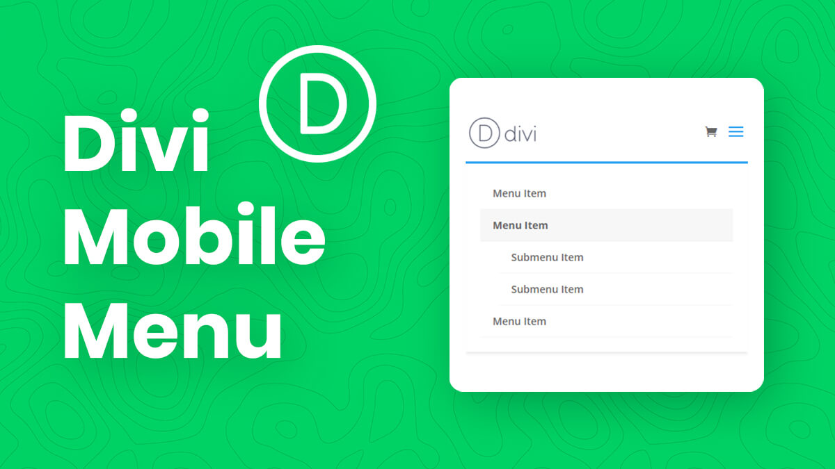 How To Customize And Style The Divi Mobile Menu