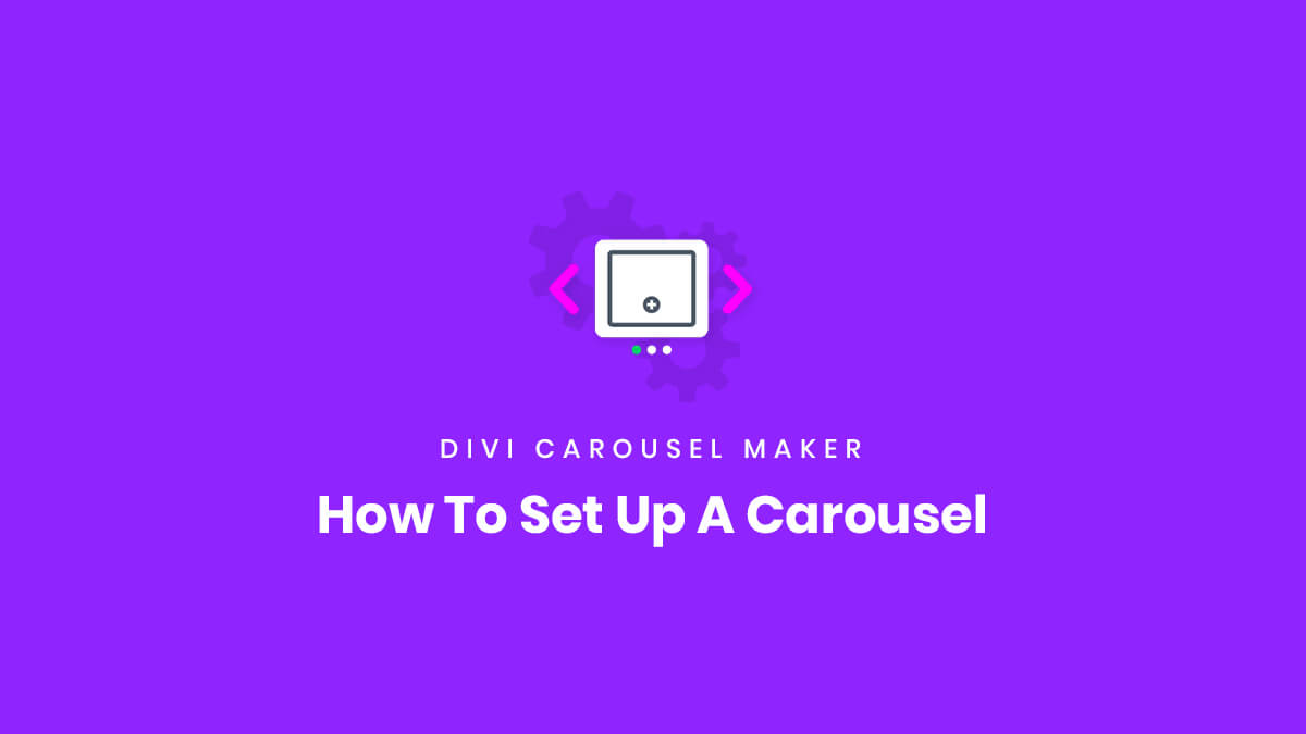 How To Set Up A Carousel With the Divi Carousel Maker Plugin by Pee Aye Creative