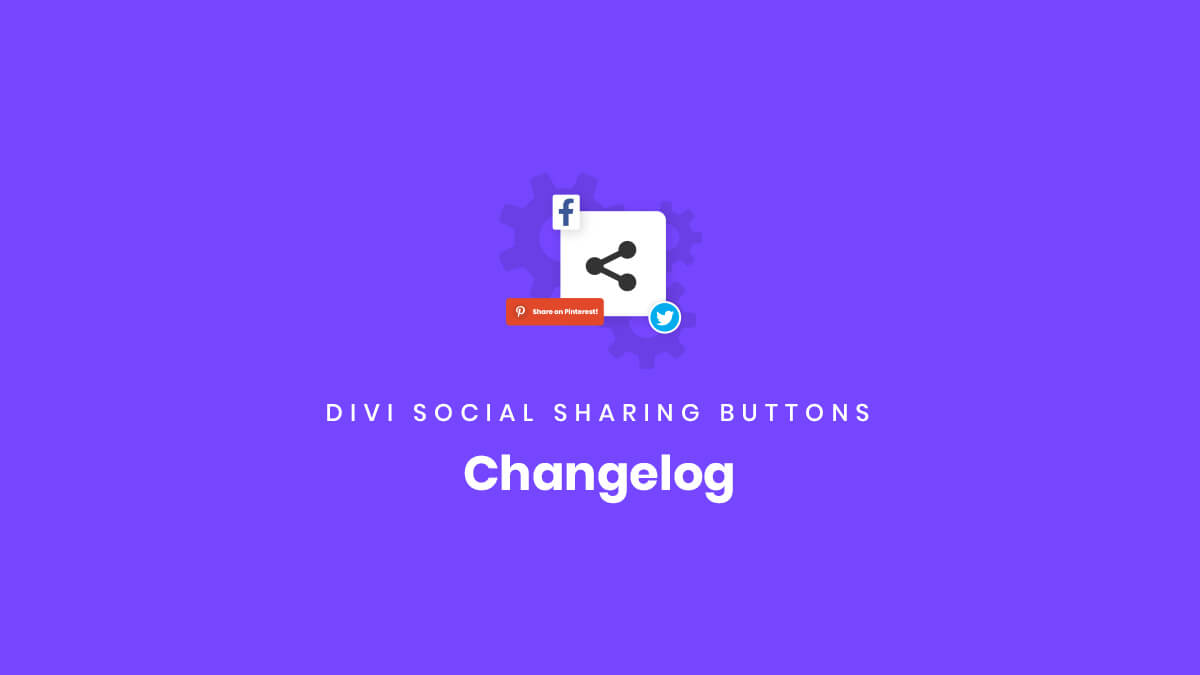 Changelog for the Divi Social Sharing Buttons Module Plugin by Pee Aye Creative