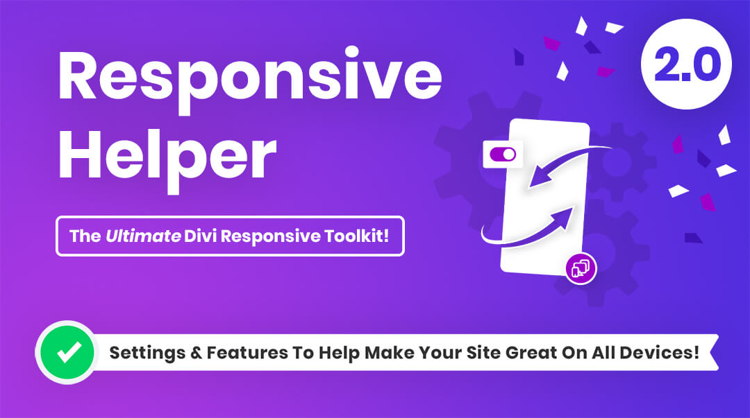 Divi Responsive Helper Plugin 2.0 by Pee Aye Creative