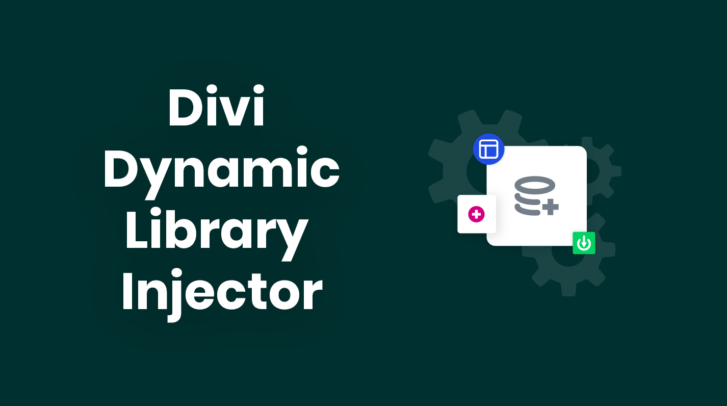 Divi Dynamic Library Injector by Pee Aye Creative