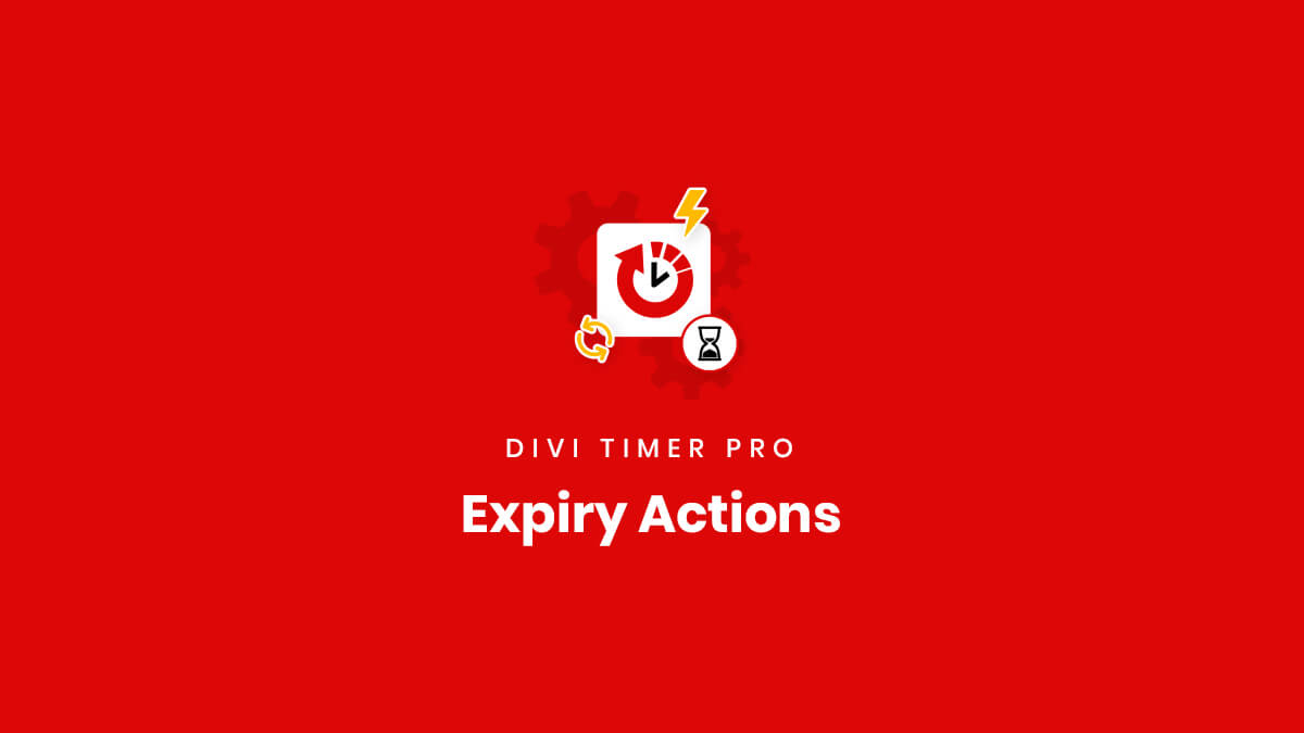 Expiry Actions in the Divi Timer Pro Plugin by Pee Aye Creative