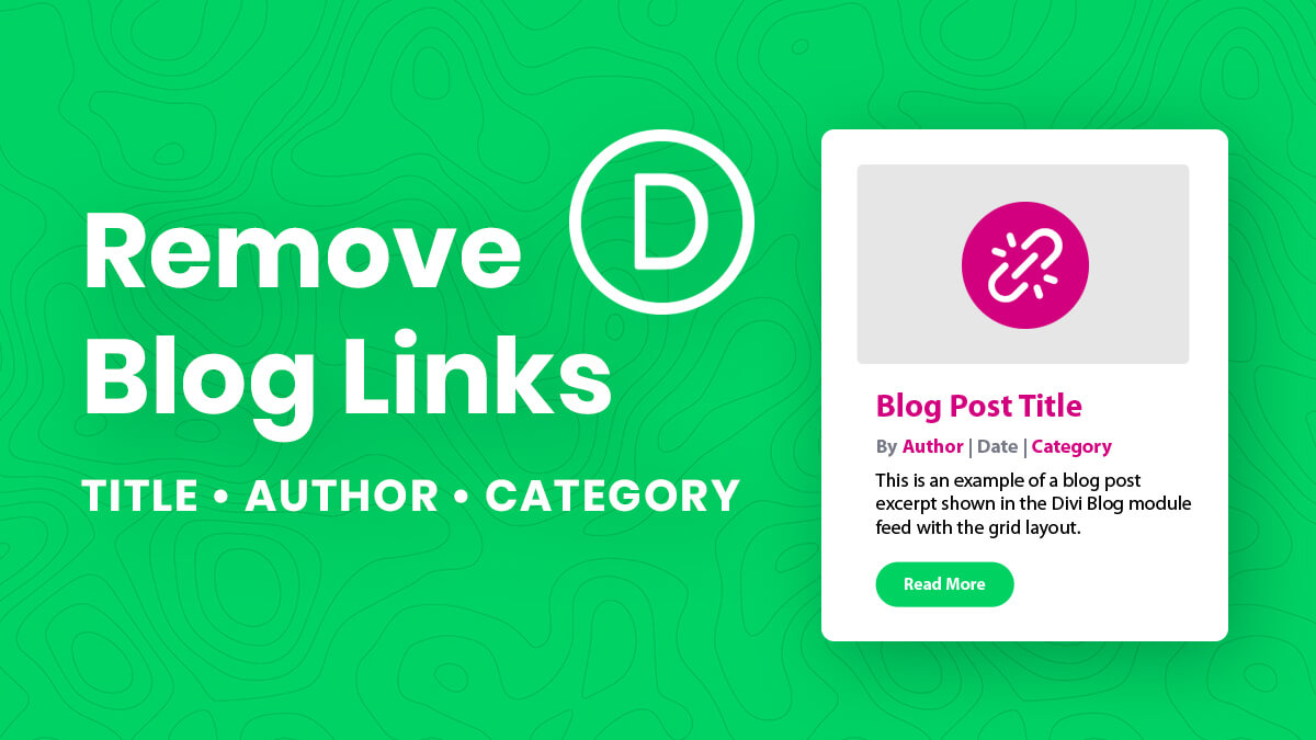 How To Remove The Divi Blog Module Title Author And Category Links Tutorial by Pee Aye Creative