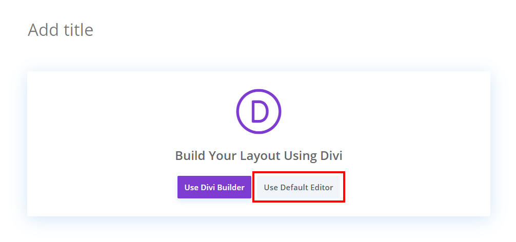 BEFFORE hide the Gutenberg Use Default Editor Button in Divi
